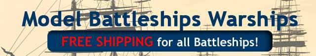 Model Battleships Warships