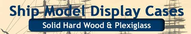 Sailboat ship model display cases